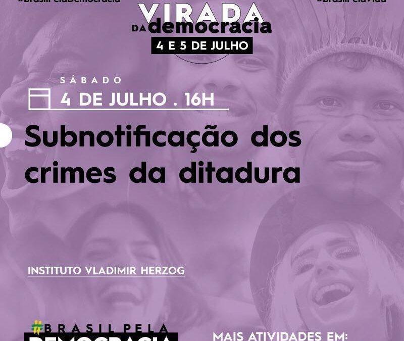 Painel: Subnotificação dos crimes da ditadura
