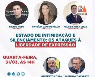 LIVE – Estado de intimidação e silenciamento: os ataques à liberdade de expressão