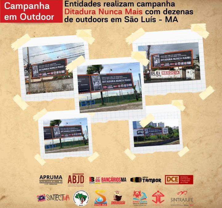 """Entidades realizam campanha """"Ditadura Nunca Mais"""" com dezenas de outdoors em São Luís – MA"""
